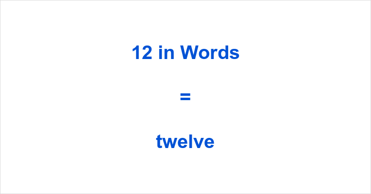 If you have typed 12 English or something similar like twelve number in the  search engine of your choosing, then you have come to the right site, too.