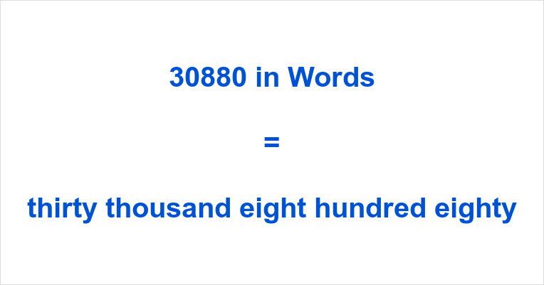 number to letter 30880 in words how do you spell 30880 30881