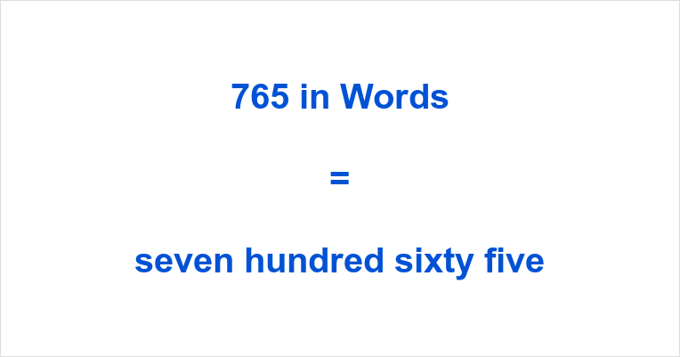 765_in_words.png