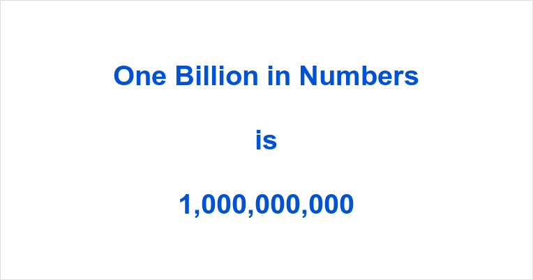 One Billion in Numbers